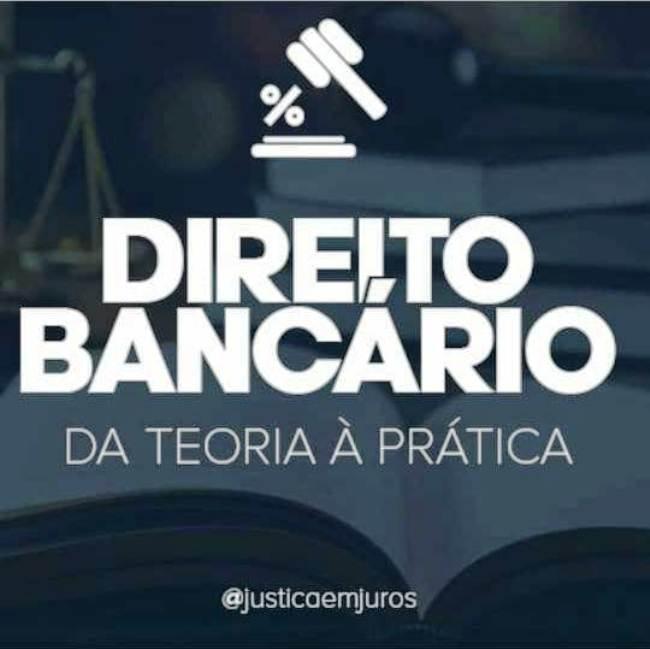 Direito Bancário da teoria a prática jurídica